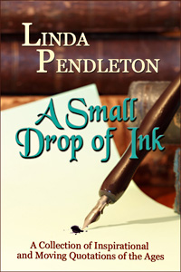 A Small Drop of Ink by Linda Pendleton