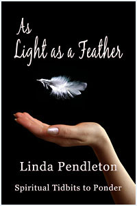 As Light as a Feather by Linda Pendleton