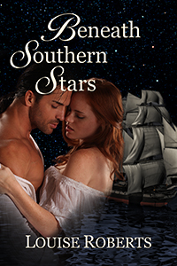 Beneath Southern Stars by Louise Roberts