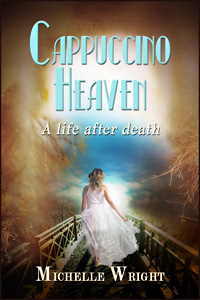Cappuccino Heaven by Michelle Wright