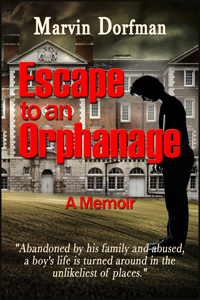 Escape to an Orphanage by Marvin