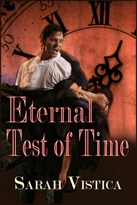 Eternal Test of Time by Sarah Vistica