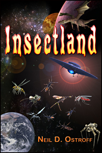Insect Land by Neil Ostroff