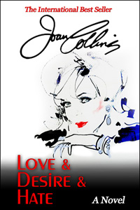Love and Desire and Hate by Joan Collins