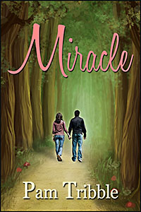Miracle by Pam Tribble