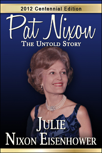 Pat Nixon Memoires by Julie Nixon Eisenhower
