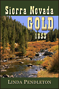 Sierra Nevada Gold 1853  by Linda Pendleton
