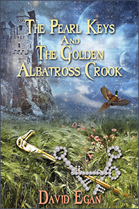 The Pearl Keys and the Golden Albatross Crook by David Egan