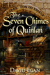 The Seven Chimes of Quinlan by David Egan