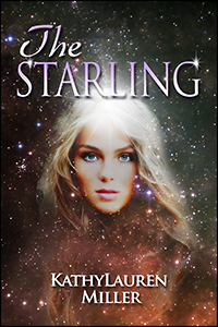 The Starling by Kathy Lauren Miller