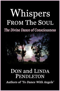 Whispers from the Soul by Don and Linda Pendleton