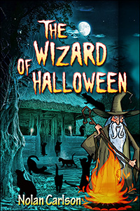 The Wizard of Halloween by Nolan Carlson