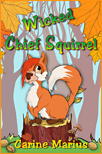 Wicked Chief Squirrel by Carine Marius